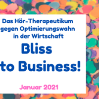 Bliss to Business! Jan 2021